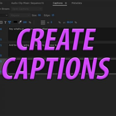 How to Create Captions and Subtitles in Adobe Premiere Pro CC (2017)