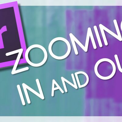 Zooming In and Out – Adobe Premiere Pro (TUTORIAL)