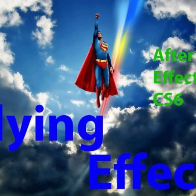 Flying Effect, Adobe After Effects CS6