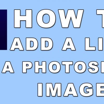 PHOTOSHOP: EP 1 – Adding A Link In Photoshop