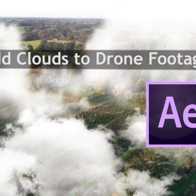 Easily Add Clouds to your Drone Shots // Adobe After Effects Tutorial