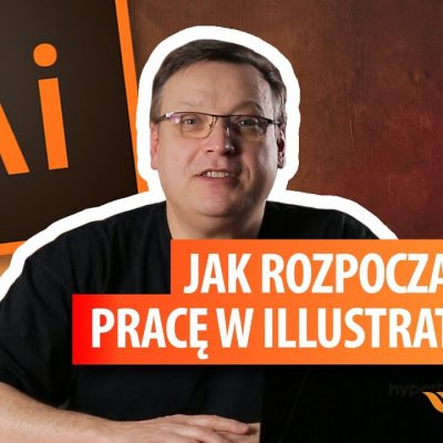Tutorial na Start – Jak rozpocząć pracę w Adobe Illustrator?